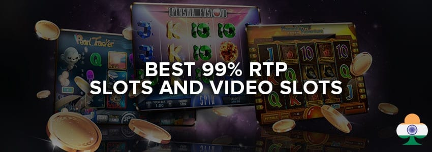 best 99 rtp slots and video slots casino guides