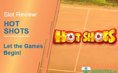 Hot Shots Slot Review