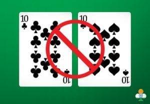 never split a pair of 10's in blackjack