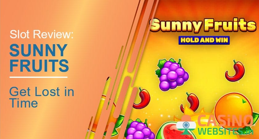 Sunny Fruits Slot Review