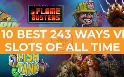 Top 10 Best 243 Ways Video slots of All Time