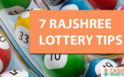 7 Rajshree Lottery Tips